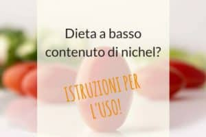 Alimenti senza nichel: dieta per gli allergici